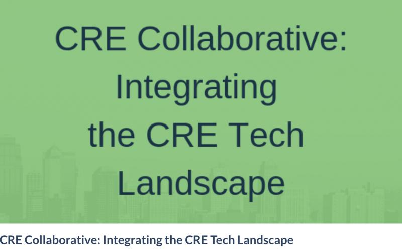 CRE Collaborative Integrating the CRE Industry